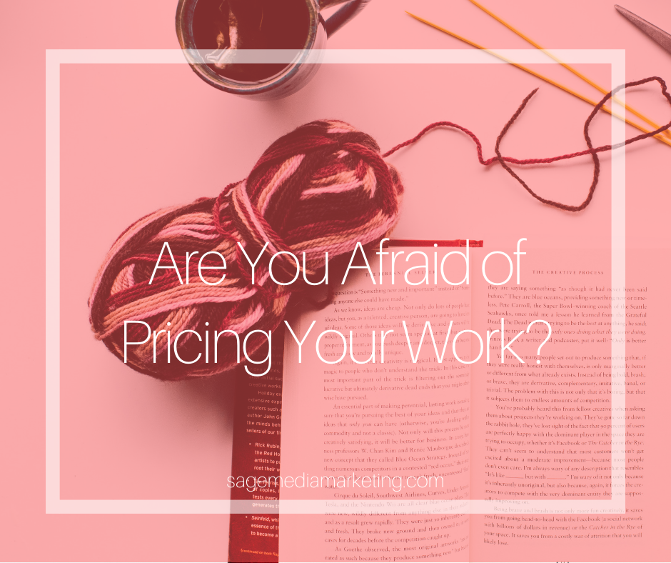 Are you afraid to price your work?