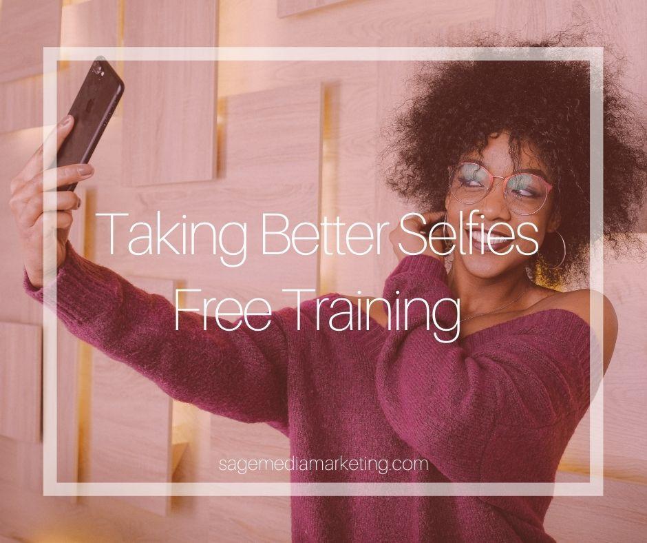 Taking Better Selfies Free Training